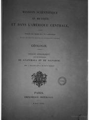 Voyage Geologique dans les Republiques de Guatemala et de Salvador par A. Dolfus et E. De MontSerrat