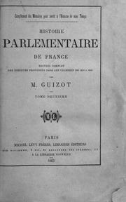 Histoire parlementaire de France recueil complet des discours prononcés dans les Chambres de 1819 a 1848 par Guizot