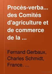 Proc s verbaux des comit s d 39 agriculture et de commerce de for Chambre de commerce francaise toronto