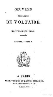 Oeuvres complètes de Voltaire. Tome premier soixantieme Théatre. Tome 5