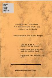 Jenseits der Sternheim : die unbekannteren Werke der Sophie von La Roche