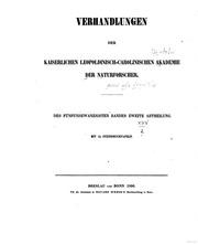 Nova acta Leopoldina : Abhandlungen der Kaiserlich Leopoldinisch-Carolinisch Deutschen Akademie der Naturforscher