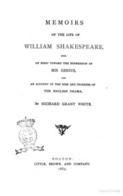 memoirs of the life of william shakespeare an essay toward  memoirs of the life of william shakespeare an essay toward the expression of his genius and an account of the rise and progress of the english drama