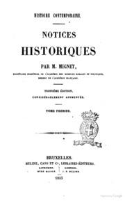 Notices historiques par M. Mignet