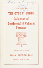 The Otto C. Budde Collection of Continental & Colonial Currency
