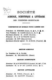 Bulletin de la Société agricole, scientifique and littéraire des Pyrénées-Orientales. ...