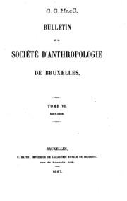 Vol 6: Bulletin de la Société danthropologie de Bruxelles