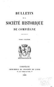 Vol 11: Bulletin de la Société historique de Compiègne