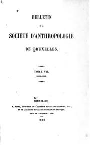 Vol 7: Bulletin de la Société danthropologie de Bruxelles