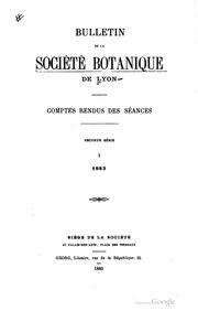 Bulletin de la Société botanique de Lyon. Comptes rendus des sénces