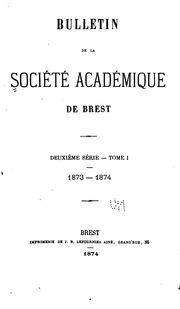 Bulletin de la Société académique de Brest: Reconnue dutilité publique - août 1880