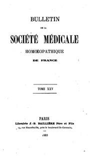 Bulletin de la Société médicale homœopathique de France