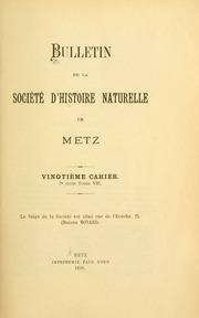 Vol 20 cah. 1898: Bulletin de la Société dhistoire naturelle de Metz