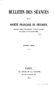 Vol 1902: Bulletin des séances de la Société française de physique ... année 1817-1910