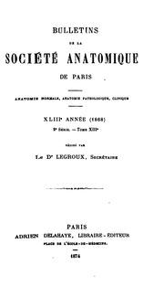 Bulletins de la Societe Anatomique de Paris XLIII Annee1868