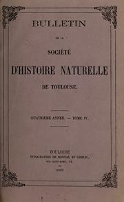 Vol Vol 4 1870: Bulletin Societe DHistoire Naturelle de Toulouse et de Midi Pyrenees.