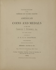 CATALOGUE OF THE CELEBRATED AND VALUABLE COLLECTION OF AMERICAN COINS AND MEDALS OF THE LATE CHARLES I. BUSHNELL, ESQ., OF NEW YORK.
