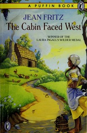 The Cabin Faced West Jean Fritz Free Download Borrow And Streaming Internet Archive