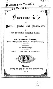 Caeremoniale für Priester, Leviten, Ministranten, und Sänger zu den gewöhnlichen liturgischen ...