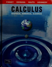 Calculus : graphical, numerical, algebraic : Finney, Ross L