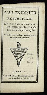 Calendrier Republicain 1793.Calendrier Republicain Decrete Par La Convention Nationale