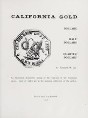 California Gold: Dollars, Half Dollars, Quarter Dollars