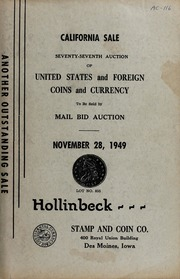 California Sale: Seventy-Seventh Auction of United States and Foreign Coins and Currency