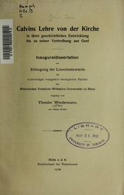 Calvins Lehre von der Kirche in ihrer geschichtlichen Entwicklung bis zu seiner Vertreibung aus Genf