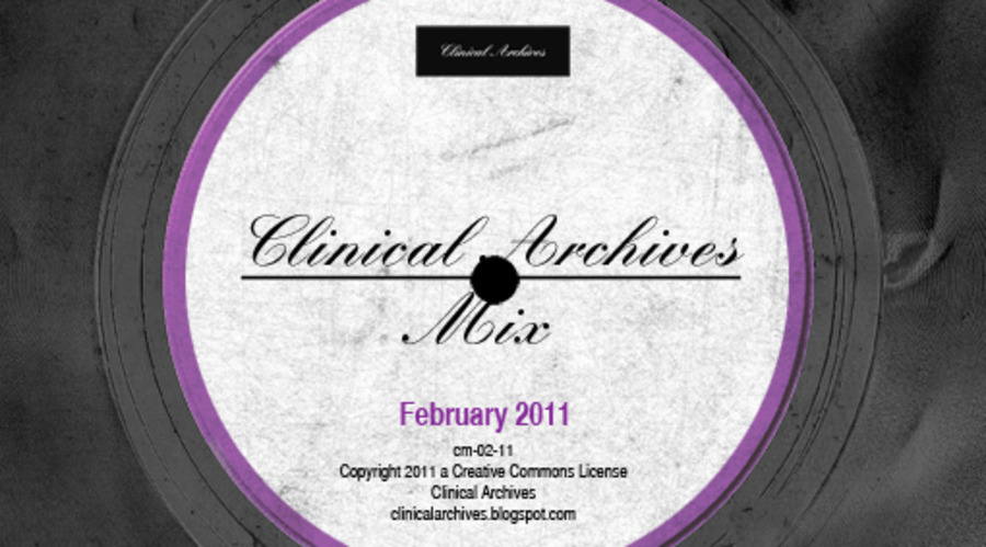 Clinical Archives Mix - February 2011 (cm02) : Various : Free
