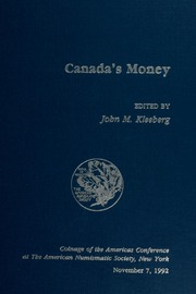 Canada's Money: Coinage of the Americas Conference No. 8