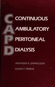 CAPD : continuous ambulatory peritoneal dialysis