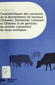 Caractéristiques des carcasses de la descendance de taureaux Charolais, Simmental, Limousin et Chianina et de génisses de premier croisement de races exotiques