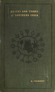 Castes and tribes of southern India : Thurston, Edgar, 1855