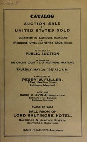 Catalog : auction sale of United States gold, unearthed in Baltimore, Maryland, by Theodore Jones and Henry Grob, minors. [05/02/1935]