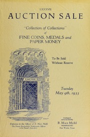 Catalog: Fine Collections of Coins, Medals and Paper Money. The Properties of Mr. Carl A. Johnson, Mr. E.J. Conners, Mr. Norton D. York and Others