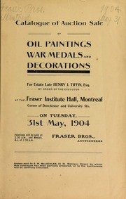 Catalog of auction sale of oil paintings, war medals, and decorations for Estate Late Henry J. Tiffin, Esq. ... [05/31/1904]