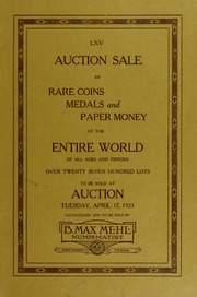Catalog of Collections of Consignments of Rare Coins, Medals and Paper Money of the Entire World, Covering Every Period Ancient to Modern. Properties of Mr. John E. Burton, Mr. S.H. Huntington, Mr. F.L. Bixby and Others.