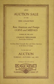 Catalog of the Fine Collection of Rare American and Foreign Coins Formed by the Late Charles Wellinger and Other Properties
