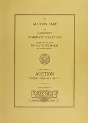 Catalog of the Magnificent Collection of American Colonial, United States and Foreign Coins, Medals and Currency of All Ages and Periods Formed by Dr. G.F.E. Wilharm