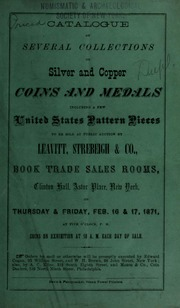 Catalogue of several collections of silver and copper coins and medals, including a few United States pattern pieces ... [02/16-17/1871]