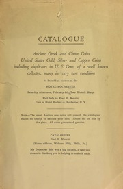 Catalogue : ancient Greek and China coins, United States gold, silver, and copper coins, including duplicates in U.S. cents of a well known collector ... [02/08/1913]