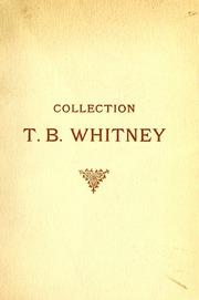 Catalogue des anciennes Faiences persanes, damas, rhodes et koubatcha : composant la collection T.B.Whitney