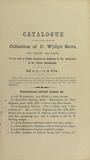Catalogue of a few Pieces from the Collection of C. Wyllys Betts ... to be sold at Public Auction as Addenda