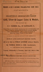 Catalogue of American and foreign gold, silver & copper coins & medals, the property of E. J. Farmer ... [04/13/1869]