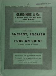 Catalogue of ancient, English and foreign coins, in gold, silver, & copper, [including] Roman sestertii from an old collection; a [third] small group of coins from the Armenian kingdom of Cilicia;  ... [11/16-17/1977]