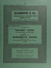 Catalogue of ancient coins, in gold, silver and bronze, [including] 18 lots of Greek coins from the collection of Henry Symonds, F.S.A.;  ... [05/26/1982]