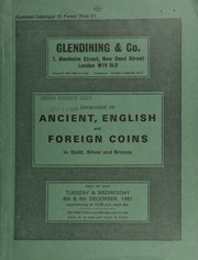 Catalogue of ancient, English and foreign coins, in gold, silver, and bronze, [including] a small collection of Roman and medieval Cypriot coins; [and] a Julian II as Augustus solidus, ... [12/08-09/1981]