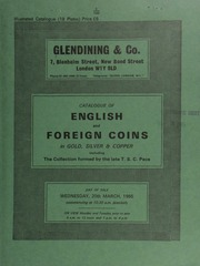 Catalogue of ancient, English and foreign coins, in gold, silver, & copper, [including] a small collection of English gold and silver coins, the property of a lady; [and] a small group of English crowns,  ... [03/20/1985]