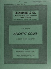 Catalogue of ancient coins, in gold, silver & bronze, [including] a Velia didrachm, head of Athena, rev. lion devouring ox's head; a Segesta stater, hound standing, tail curled up, rev. head of Nymph, retrograde legend around;  ... [05/16/1979]