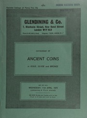 Catalogue of ancient coins, in gold, silver and bronze, [containing] Roman, Roman Republic, Roman bronze, Greek, an interesting collection of Greek Imperial bronzes; Byzantine, mostly from the Mint of Constantinople,  ... [04/11/1973]